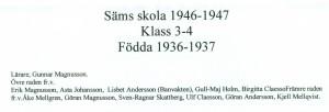 Säms skola 1946-1947, klass 3-4, födda 1936-1937, text