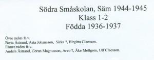 Södra Småskolan, Säm 1944-1945, klass 1-2, födda 1936-1937, text